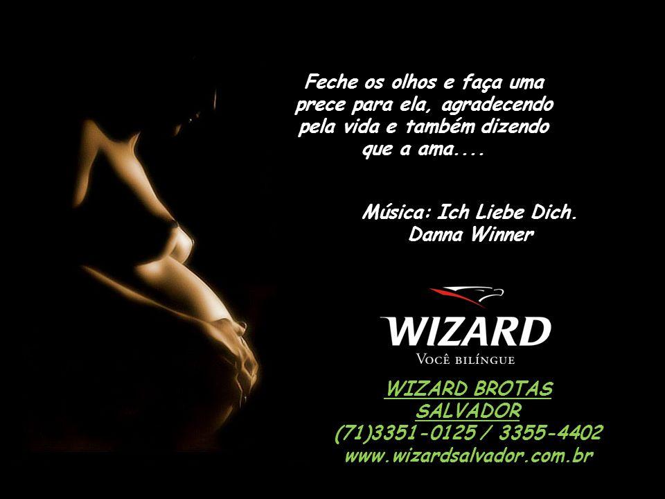Música: Ich Liebe Dich. Danna Winner WIZARD BROTAS SALVADOR