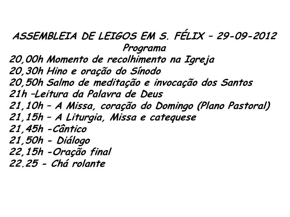 ASSEMBLEIA DE LEIGOS EM S. FÉLIX – 29-09-2012