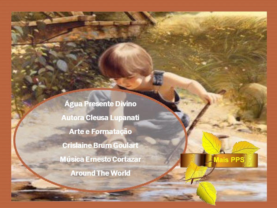 Autora Cleusa Lupanati Crislaine Brum Goulart Música Ernesto Cortazar