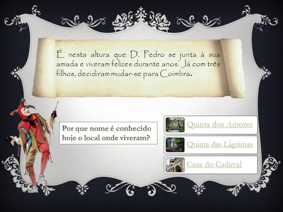 Quinta dos Amores Casa do Cadaval Quinta das Lágrimas