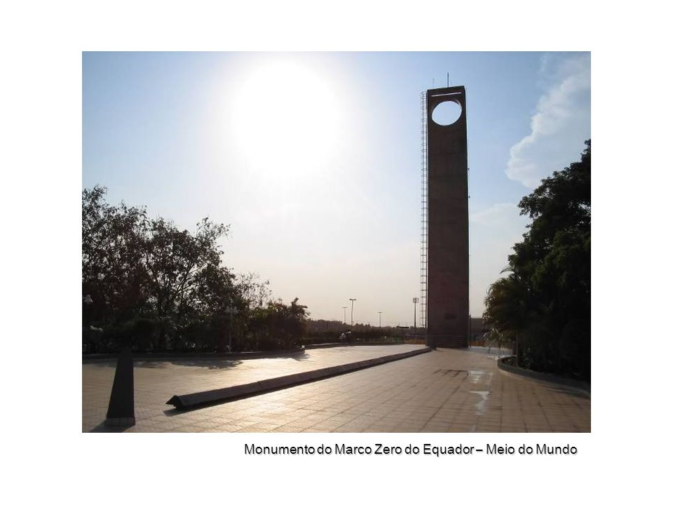 Monumento do Marco Zero do Equador – Meio do Mundo
