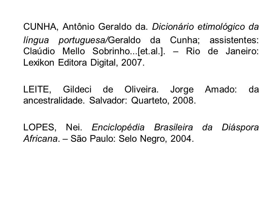 CUNHA, Antônio Geraldo da