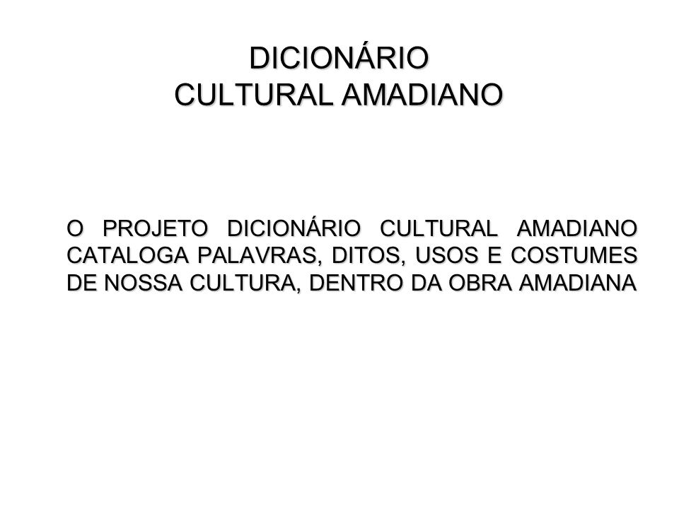 DICIONÁRIO CULTURAL AMADIANO