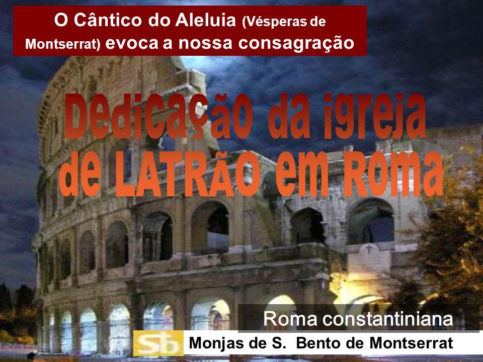 Dedicação da igreja de LATRÃO em Roma Roma constantiniana