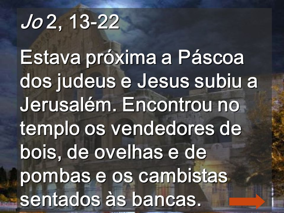 Jo 2, 13-22