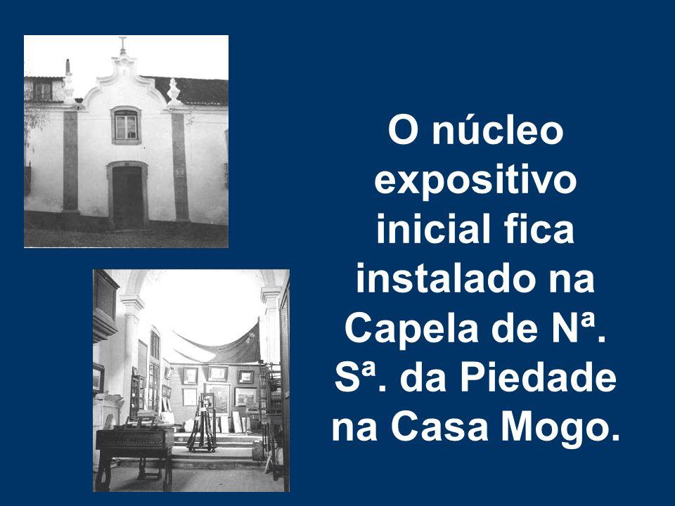 O núcleo expositivo inicial fica instalado na Capela de Nª. Sª