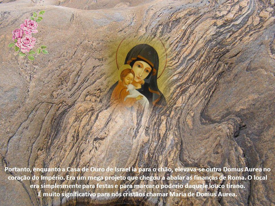 É muito significativo para nós cristãos chamar Maria de Domus Aurea.