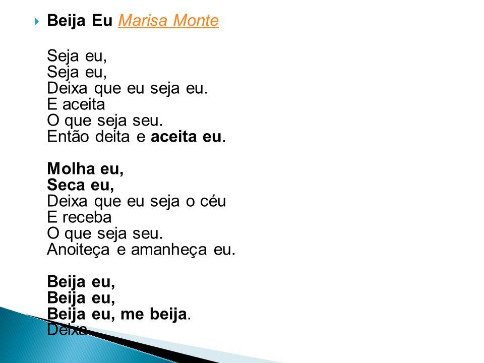 Beija Eu Marisa Monte