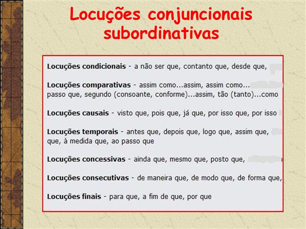 Locuções conjuncionais subordinativas