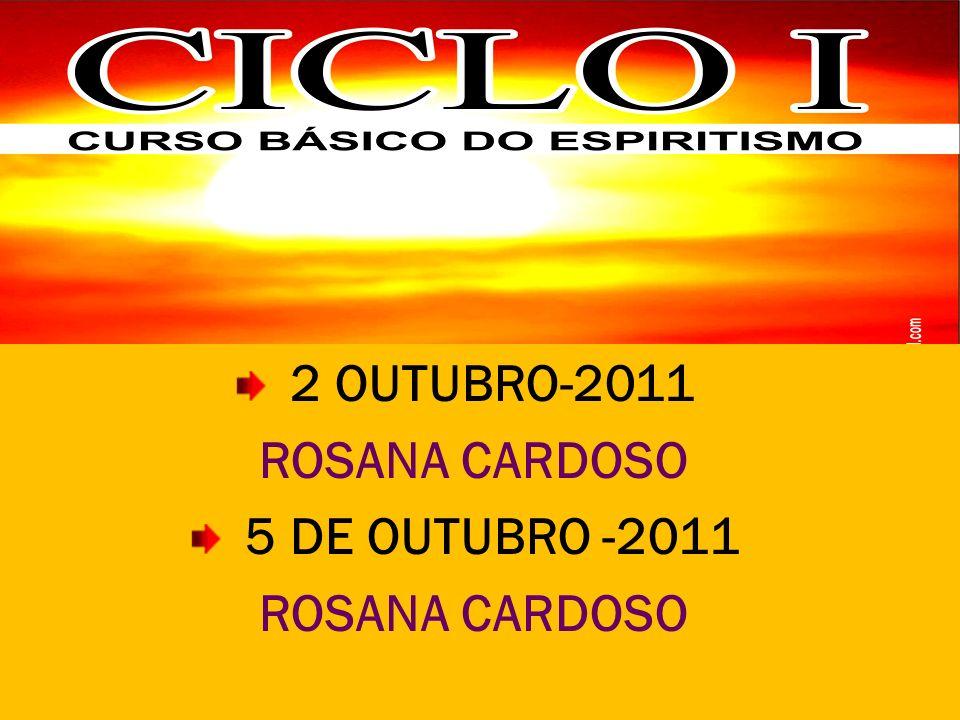 2 OUTUBRO-2011 ROSANA CARDOSO 5 DE OUTUBRO -2011