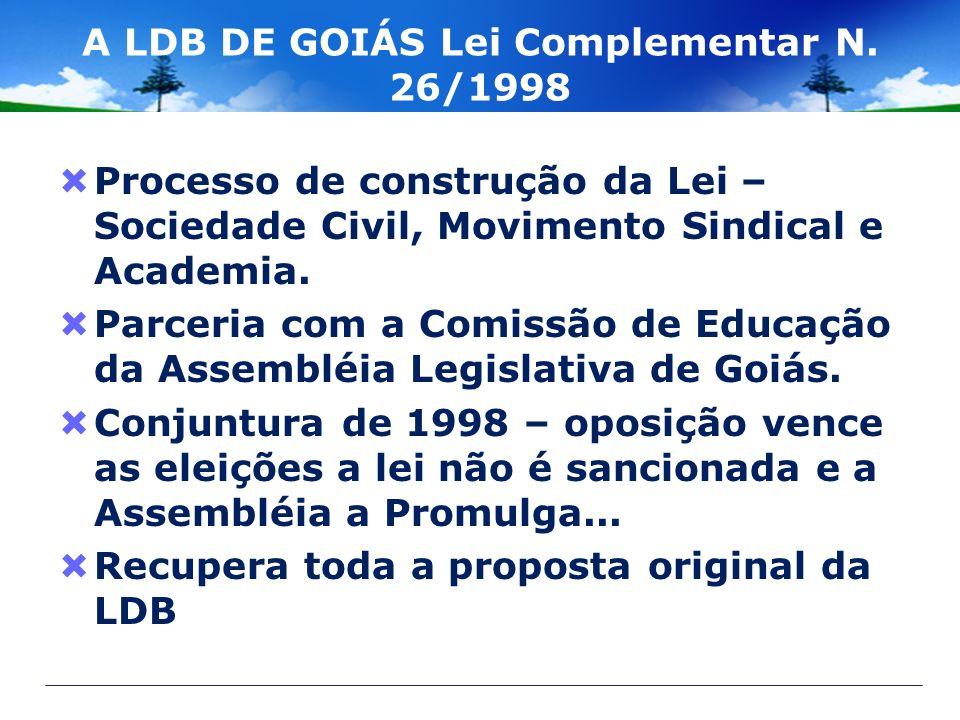 A LDB DE GOIÁS Lei Complementar N. 26/1998