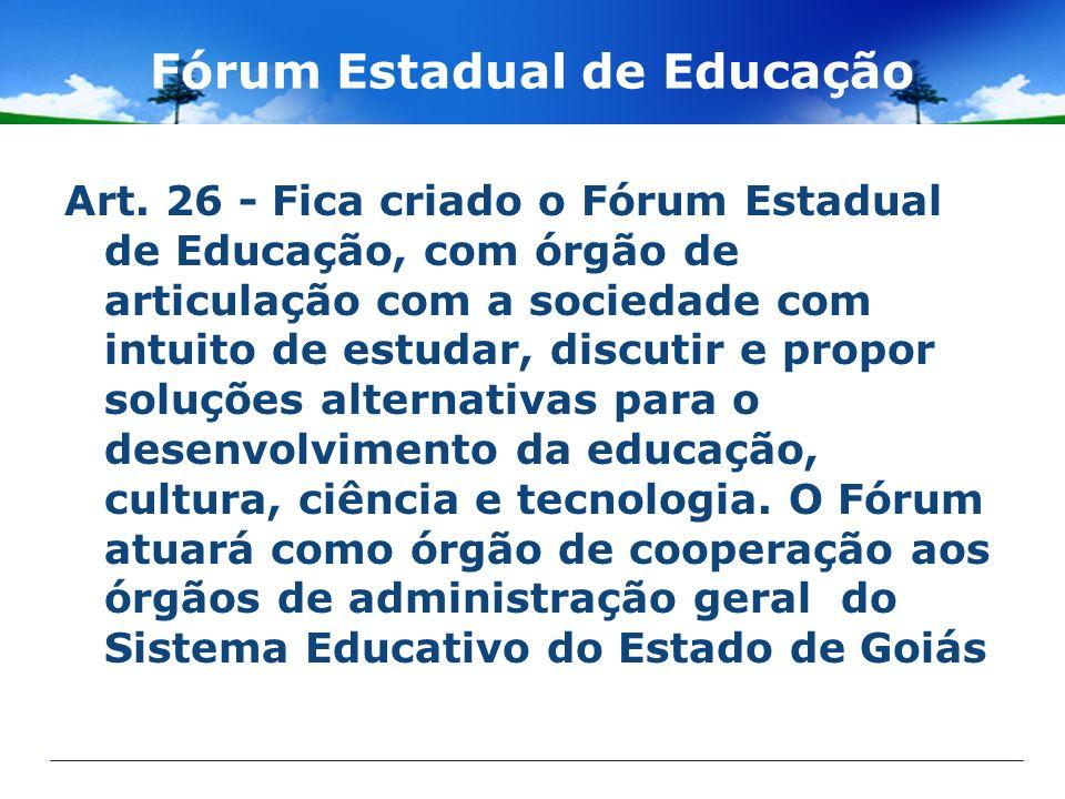 Fórum Estadual de Educação