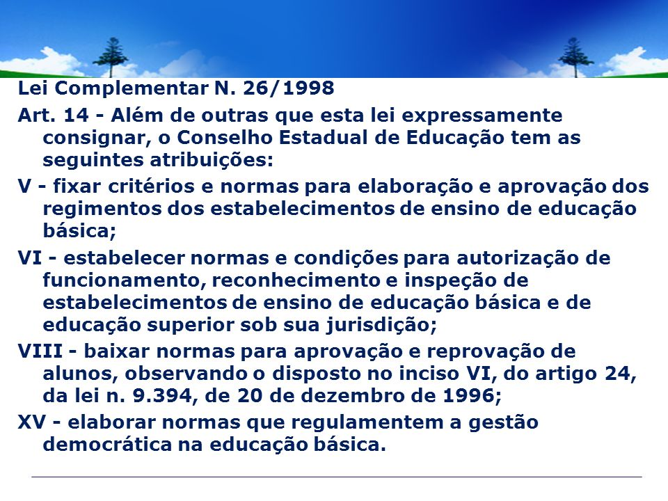 Lei Complementar N. 26/1998 Art