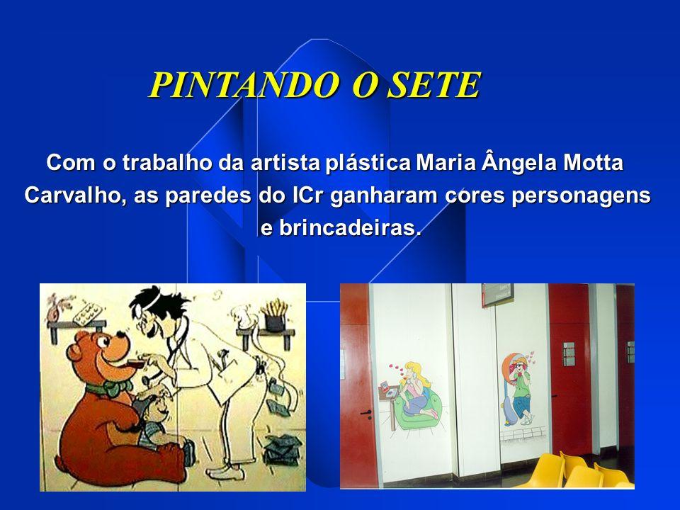PINTANDO O SETE Com o trabalho da artista plástica Maria Ângela Motta