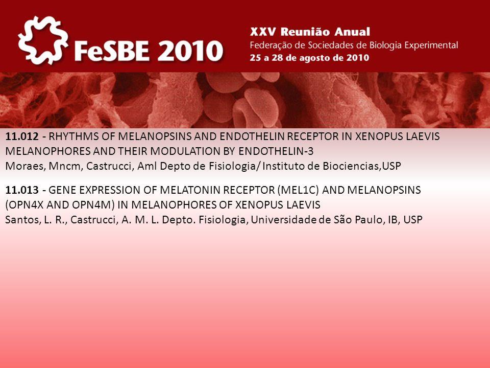 11.012 - RHYTHMS OF MELANOPSINS AND ENDOTHELIN RECEPTOR IN XENOPUS LAEVIS