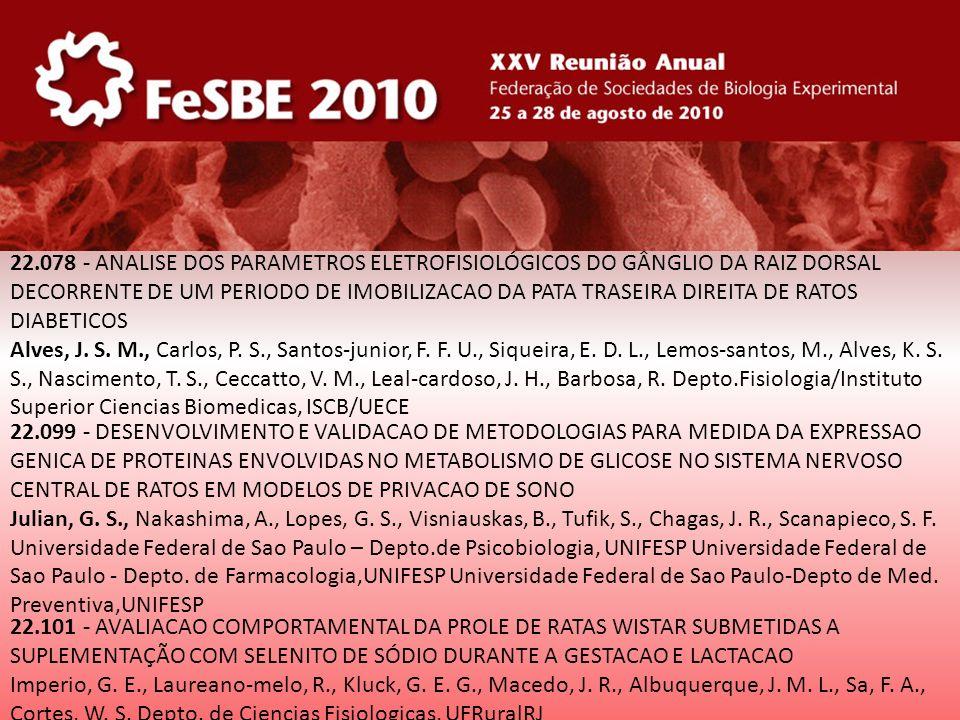 22.078 - ANALISE DOS PARAMETROS ELETROFISIOLÓGICOS DO GÂNGLIO DA RAIZ DORSAL