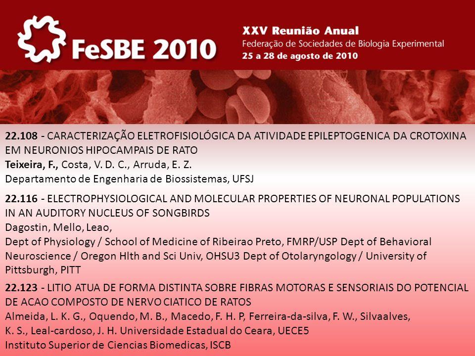 22.108 - CARACTERIZAÇÃO ELETROFISIOLÓGICA DA ATIVIDADE EPILEPTOGENICA DA CROTOXINA