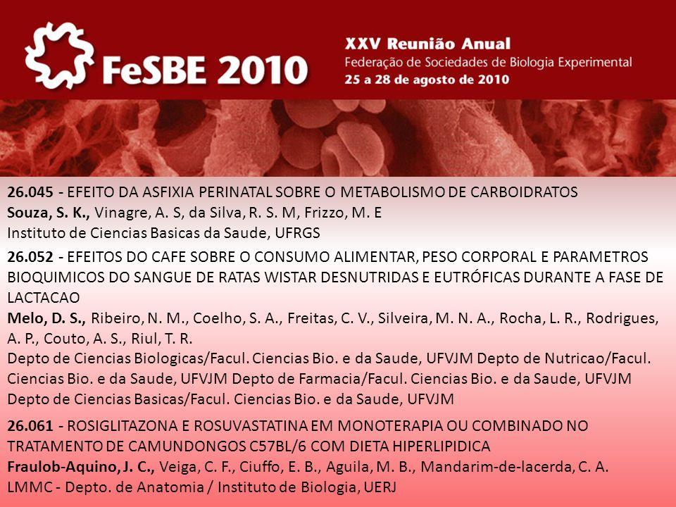 26.045 - EFEITO DA ASFIXIA PERINATAL SOBRE O METABOLISMO DE CARBOIDRATOS