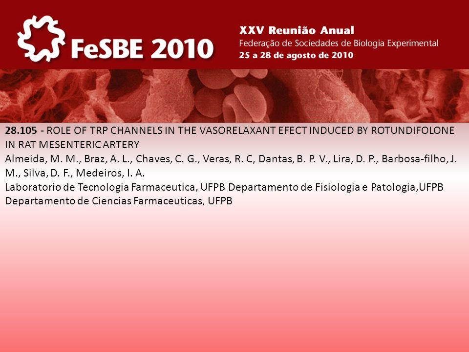 28.105 - ROLE OF TRP CHANNELS IN THE VASORELAXANT EFECT INDUCED BY ROTUNDIFOLONE