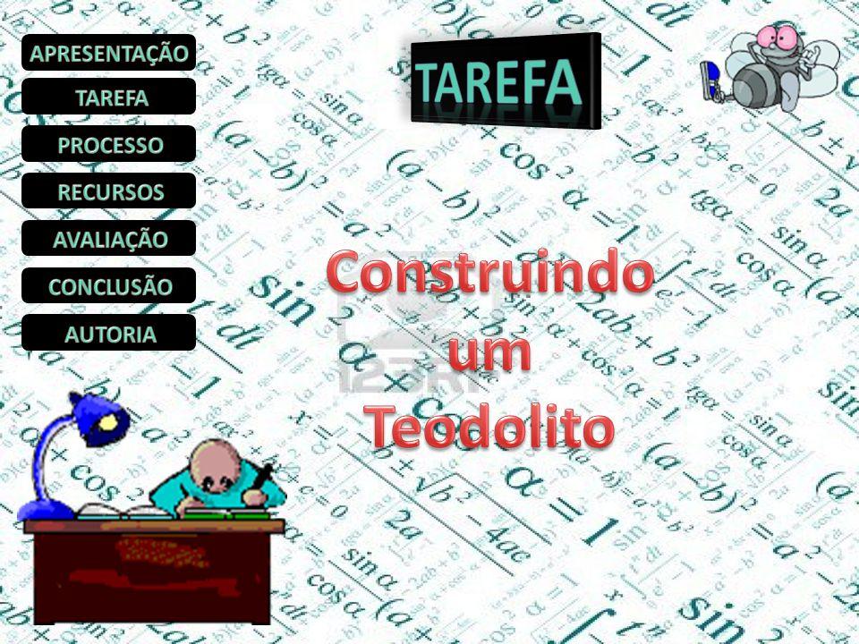TAREFA Construindo um Teodolito