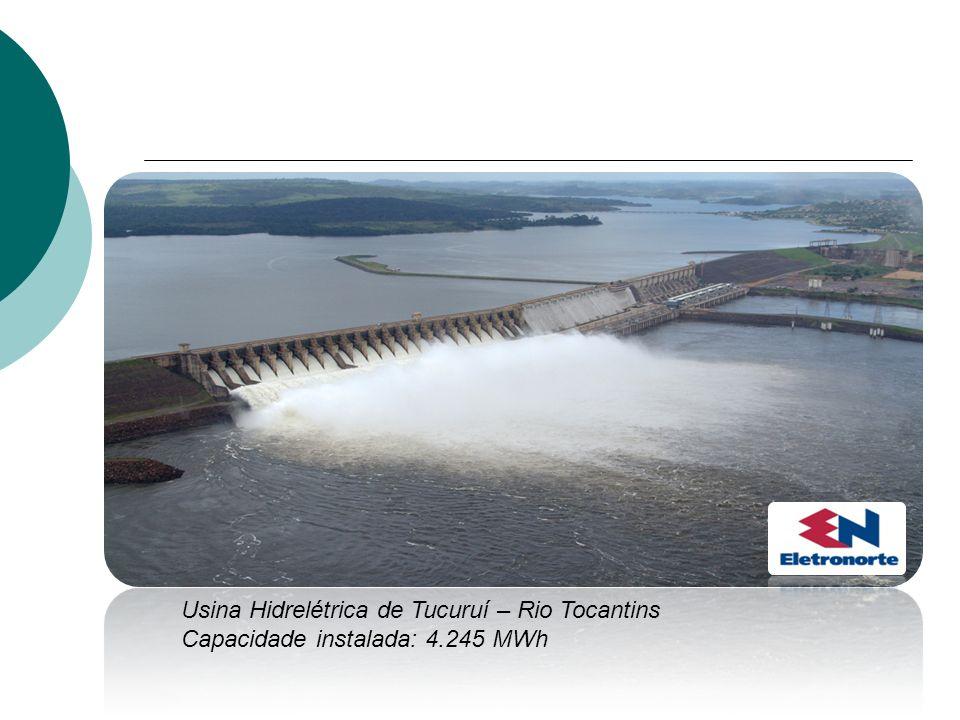 Usina Hidrelétrica de Tucuruí – Rio Tocantins