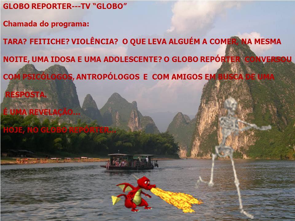 GLOBO REPORTER---TV GLOBO