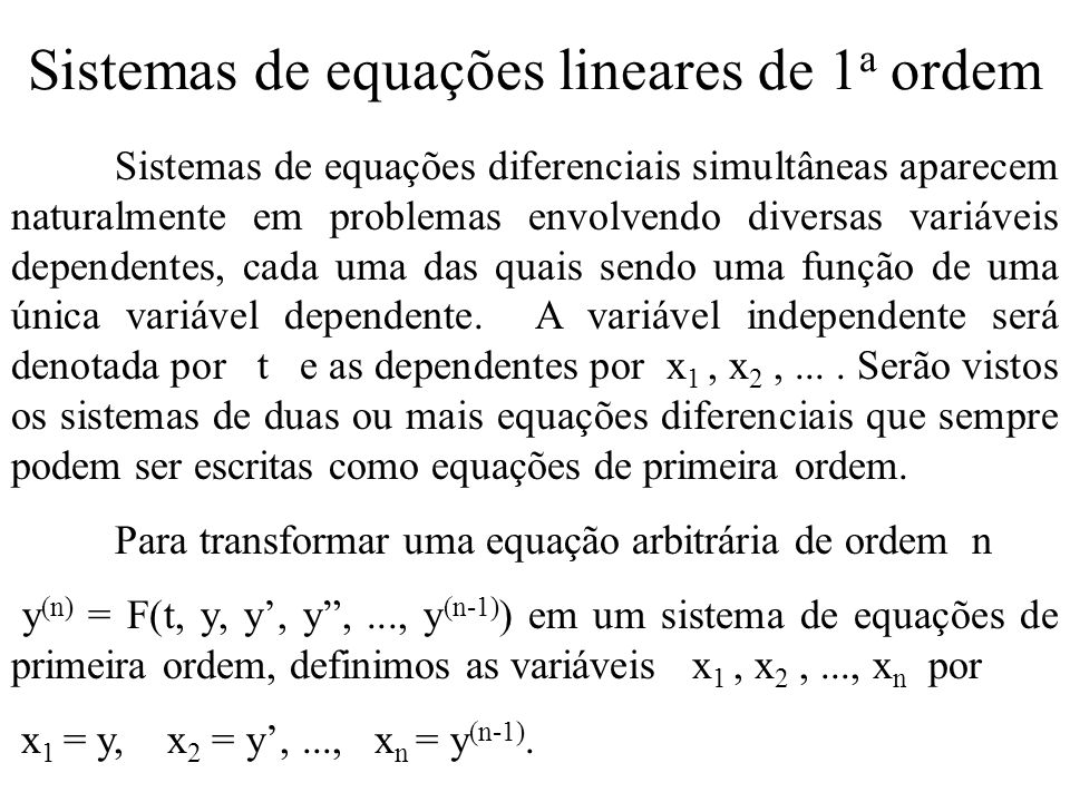 Sistemas de equações lineares de 1a ordem