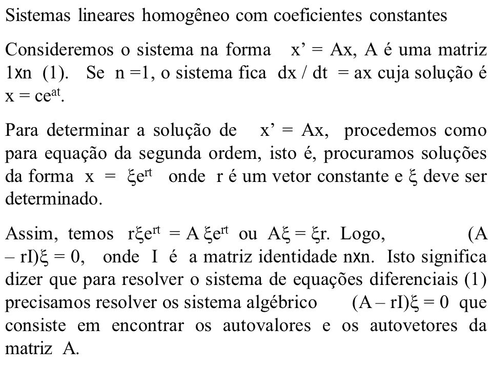 Sistemas lineares homogêneo com coeficientes constantes