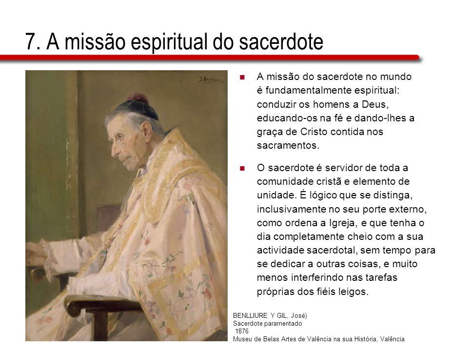 7. A missão espiritual do sacerdote