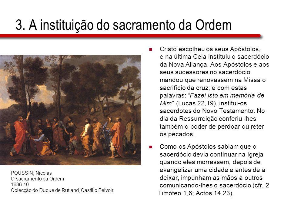 3. A instituição do sacramento da Ordem