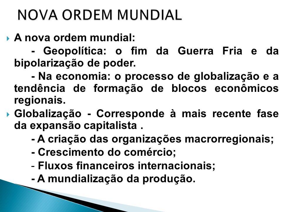 NOVA ORDEM MUNDIAL A nova ordem mundial: