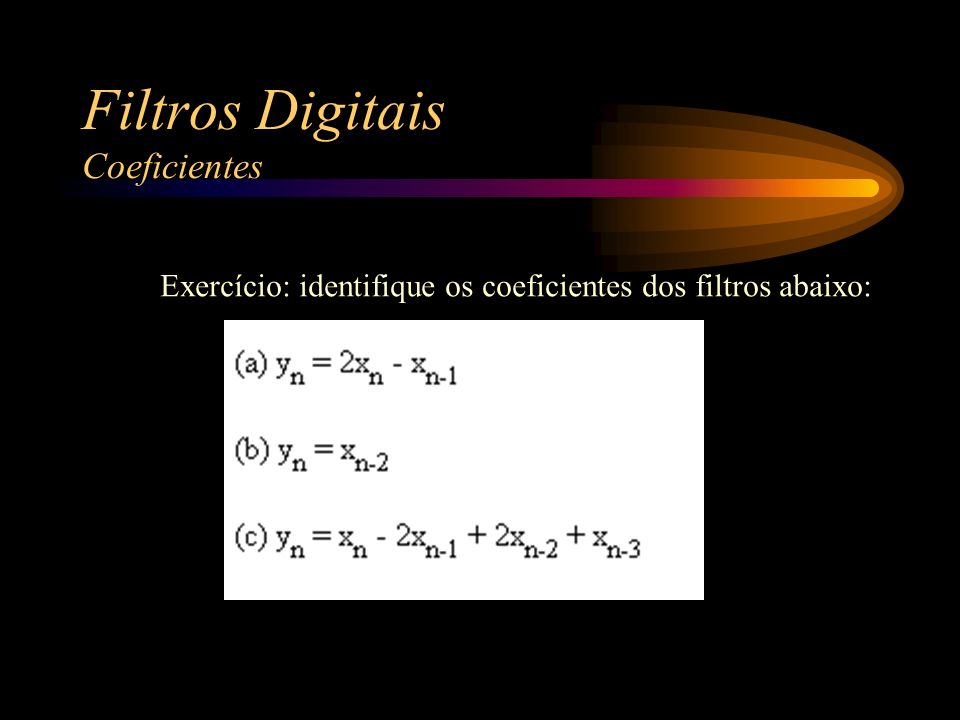 Filtros Digitais Coeficientes