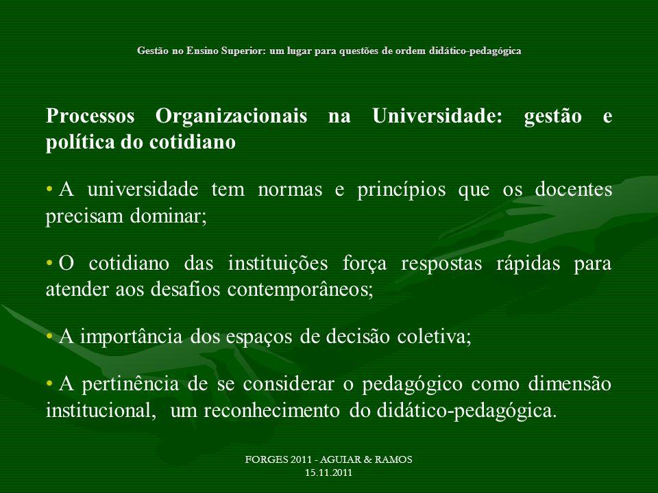 A importância dos espaços de decisão coletiva;