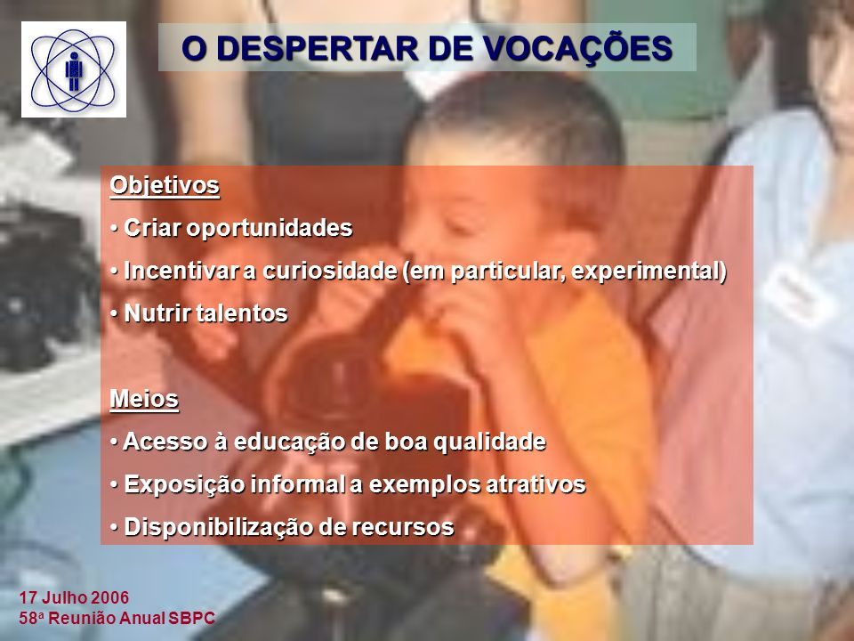O DESPERTAR DE VOCAÇÕES