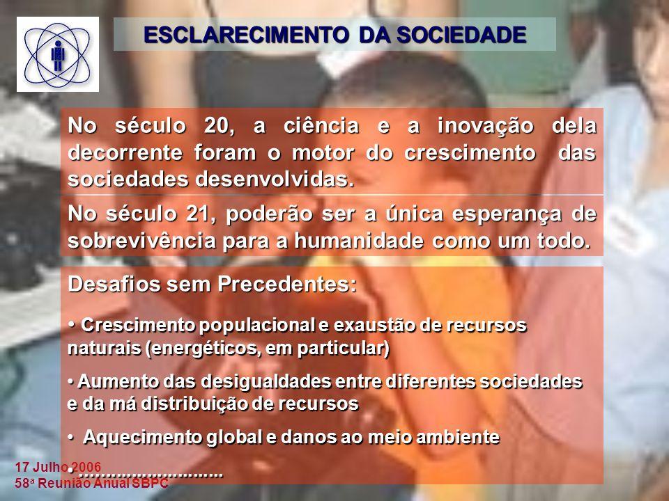 ESCLARECIMENTO DA SOCIEDADE