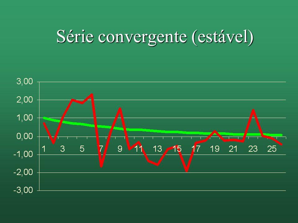 Série convergente (estável)