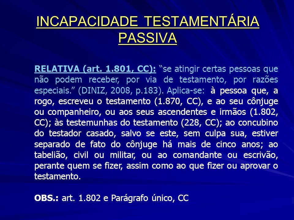 INCAPACIDADE TESTAMENTÁRIA PASSIVA