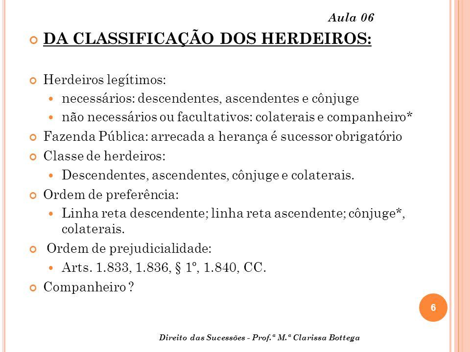DA CLASSIFICAÇÃO DOS HERDEIROS: