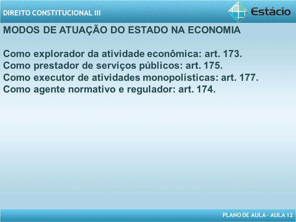 MODOS DE ATUAÇÃO DO ESTADO NA ECONOMIA
