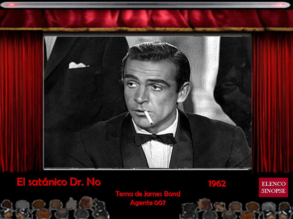 El satánico Dr. No 1962 ELENCO SINOPSE Tema de James Bond Agente 007