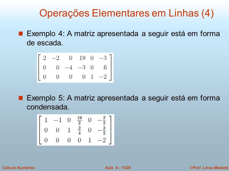 Operações Elementares em Linhas (4)