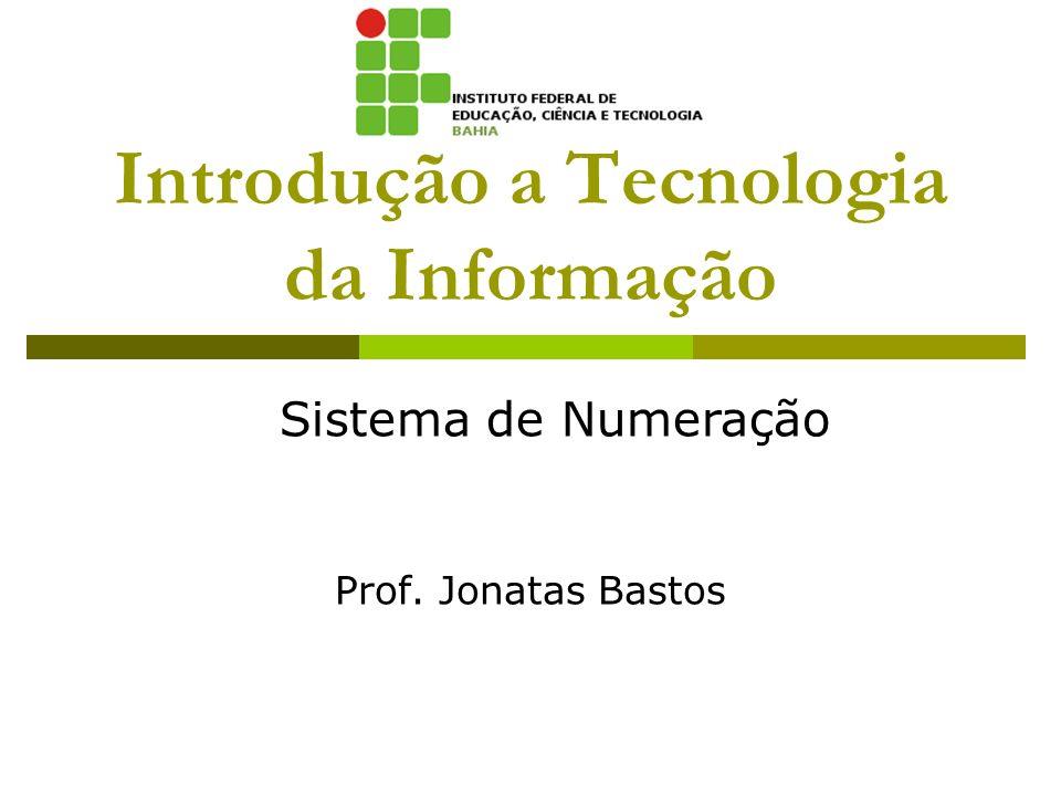 Introdução a Tecnologia da Informação