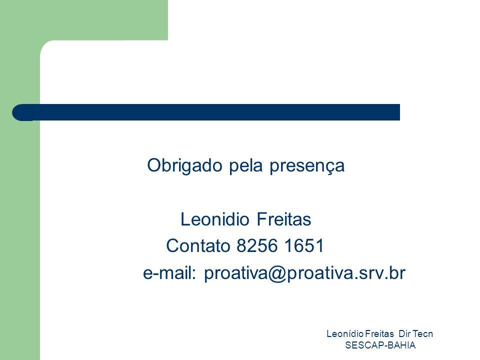 Obrigado pela presença Leonidio Freitas Contato 8256 1651