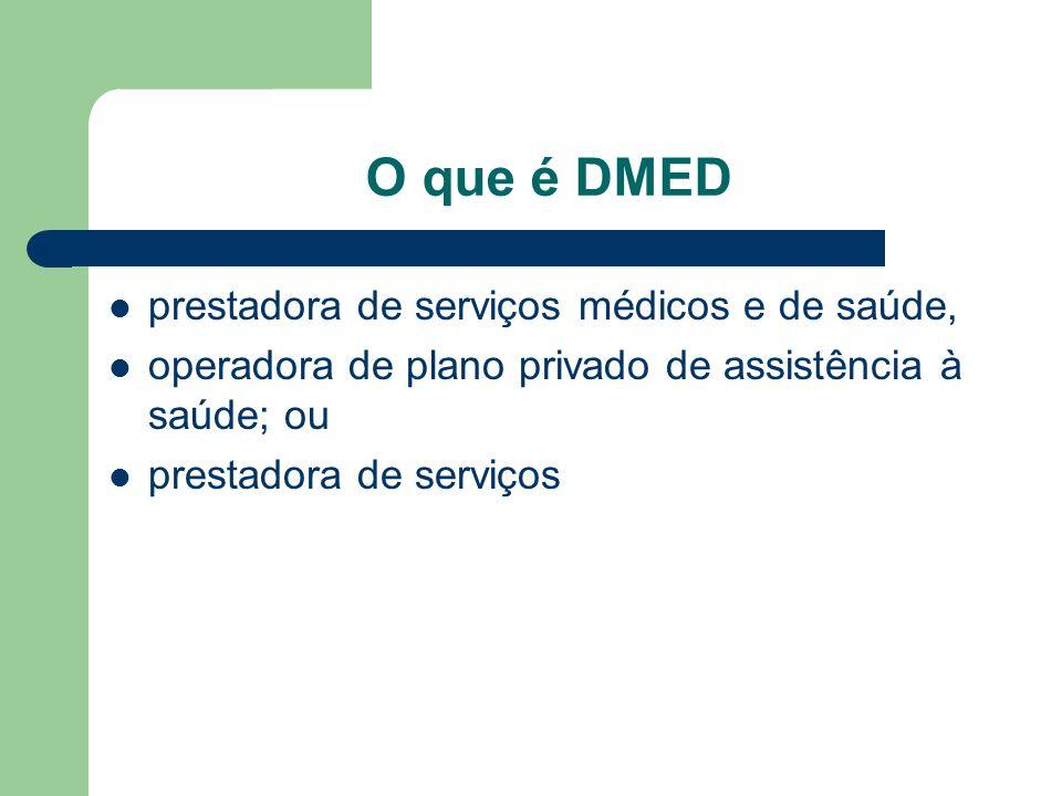 O que é DMED prestadora de serviços médicos e de saúde,
