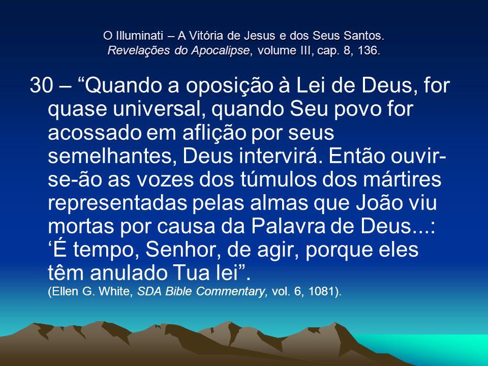 O Illuminati – A Vitória de Jesus e dos Seus Santos