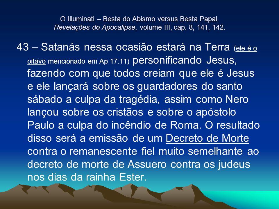 O Illuminati – Besta do Abismo versus Besta Papal