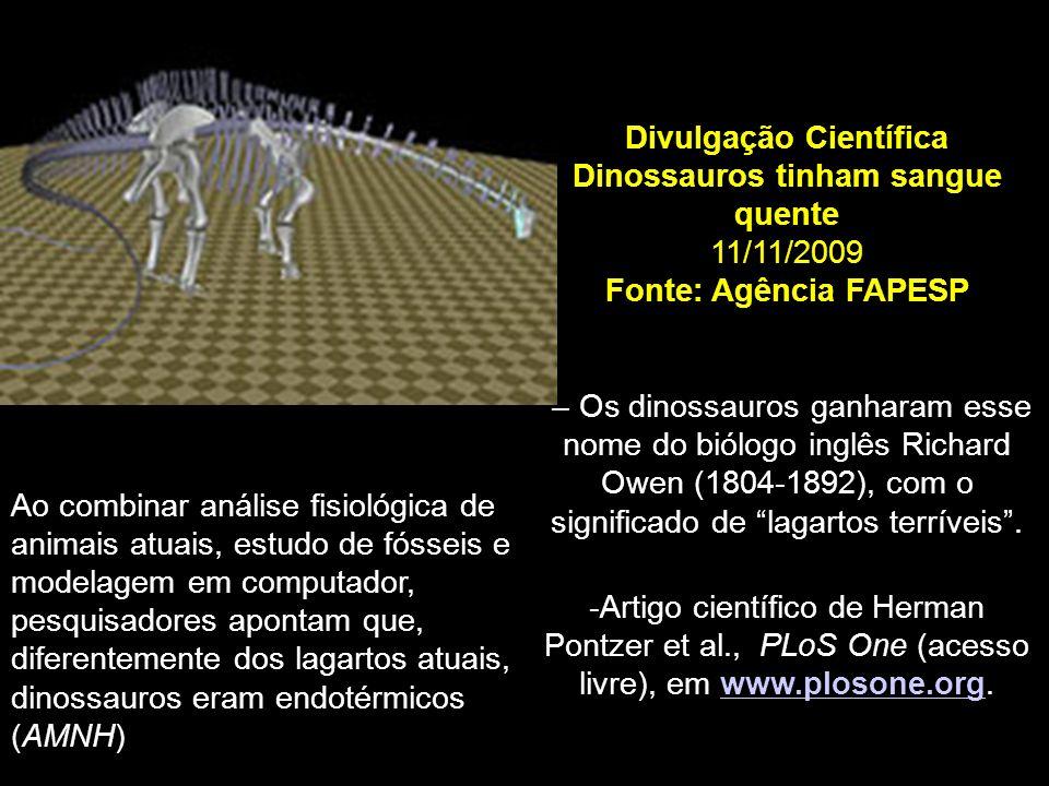Divulgação Científica Dinossauros tinham sangue quente