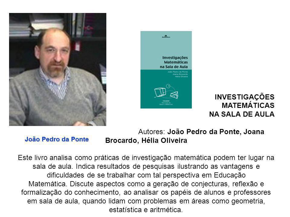 Autores: João Pedro da Ponte, Joana Brocardo, Hélia Oliveira