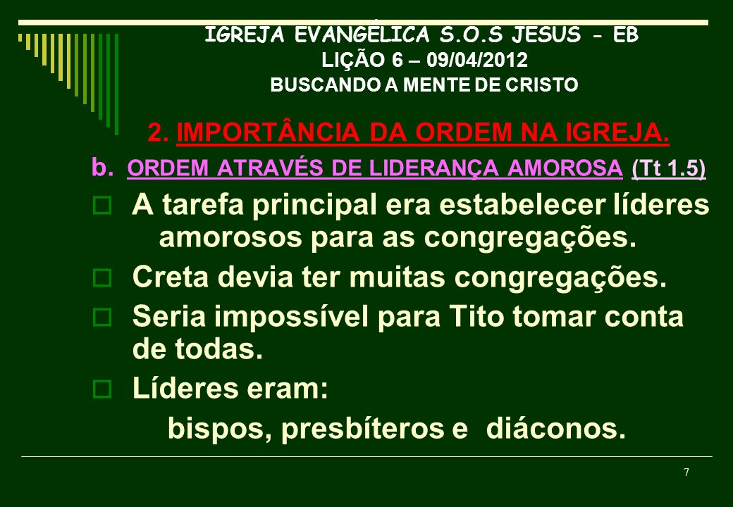 2. IMPORTÂNCIA DA ORDEM NA IGREJA.