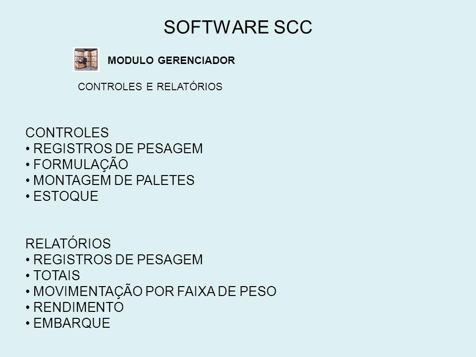 SOFTWARE SCC CONTROLES REGISTROS DE PESAGEM FORMULAÇÃO
